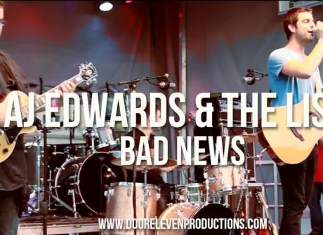 """AJ Edwards & The List: """"Bad News"""""""