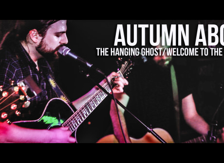 "Autumn Above: ""The Hanging Ghost/Welcome to the Machine"""